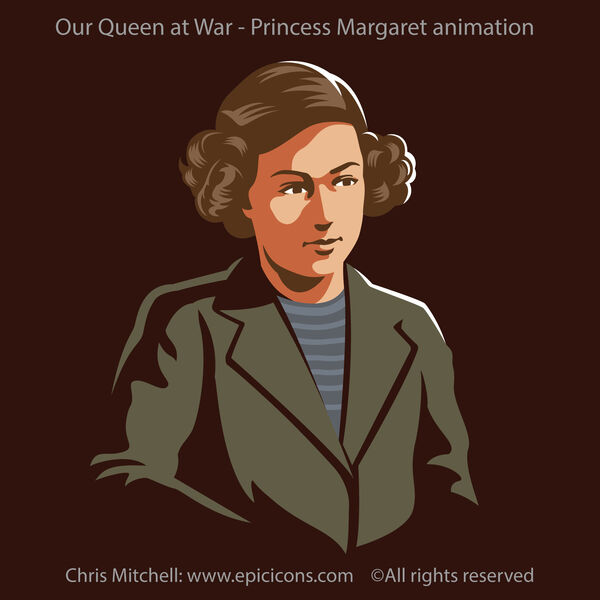 Our Queen at War. Princess Margaret